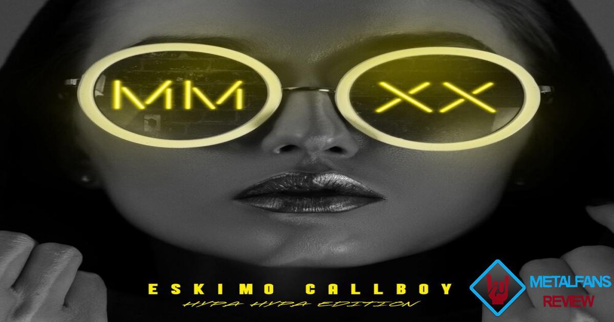 Eskimo Callboy - MMXX Hypa Hypa edition | metalfans.be